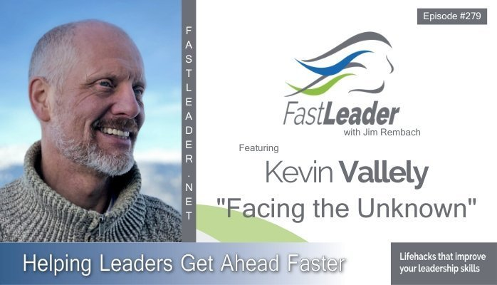 279 Kevin Vallely - Facing the Unknown