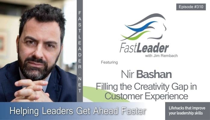 310: Nir Bashan – Filling the Creativity Gap in CX