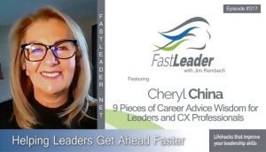 317 Cheryl China – 9 Pieces of Career Advice Wisdom for Leaders and CX Professionals
