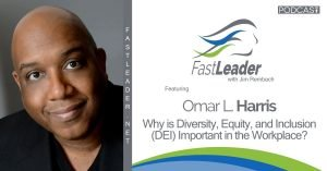 324 Omar L. Harris - Why is Diversity, Equity, and Inclusion (DEI) Important in the Workplace 1200x628