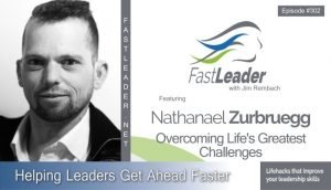 302: Nathanael Zurbruegg - Overcoming Life's Greatest Challenges