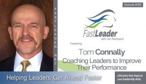 305: Tom Connally – Coaching Leaders to Improve Their Performance