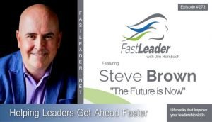 273 Steve Brown: The Future Is Now
