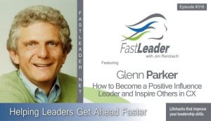 Glenn Parker – How to Become a Positive Influence Leader and Inspire Others in CX