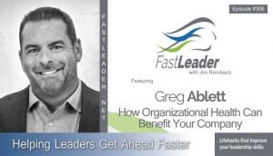Greg Ablett - How Organizational Health Can Benefit Your Company