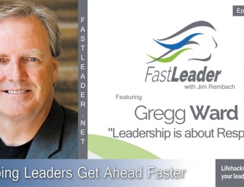 290: Gregg Ward – Leadership is About Respect
