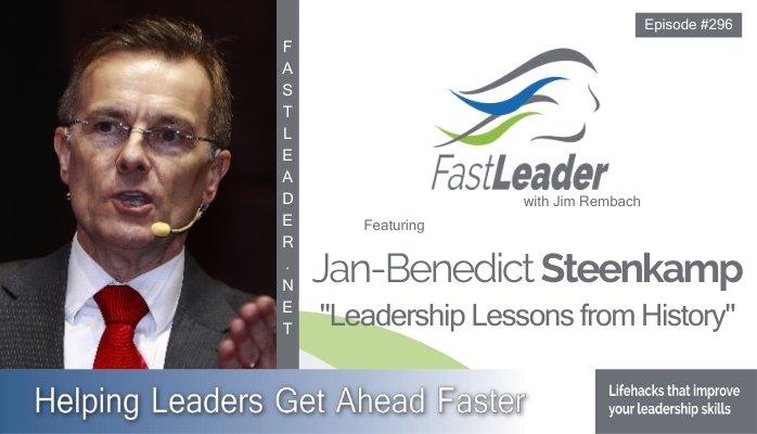 296: Jan-Benedict Steenkamp – Leadership Lessons from History