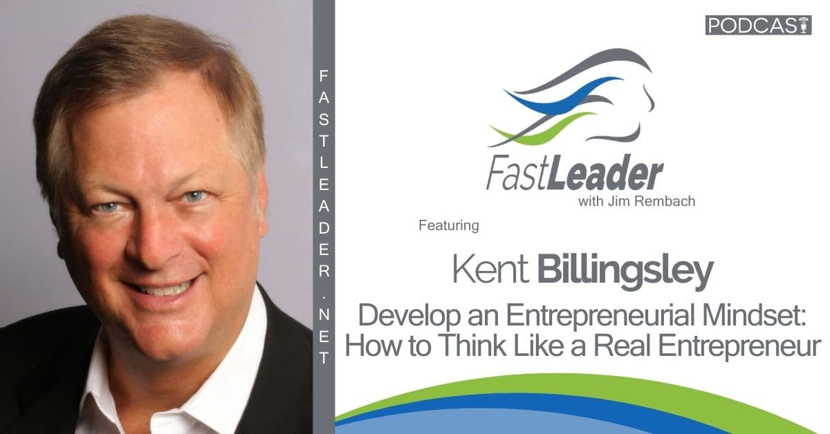 Kent Billingsley - Entrepreneurial Mindset - 1200x628