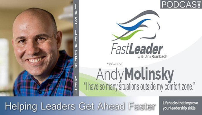 142: Andy Molinsky: I have so many situations outside my comfort zone