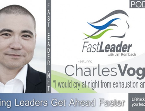 105: Charles Vogl: I would cry at night from exhaustion and stress