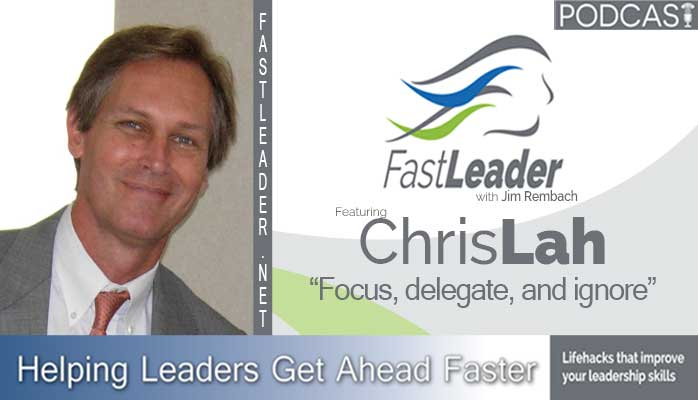 Chris Lah on leadership podcast Fast Leader Show
