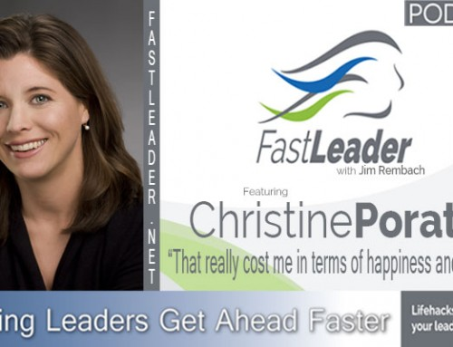 120: Christine Porath: That really cost me in terms of happiness and stability