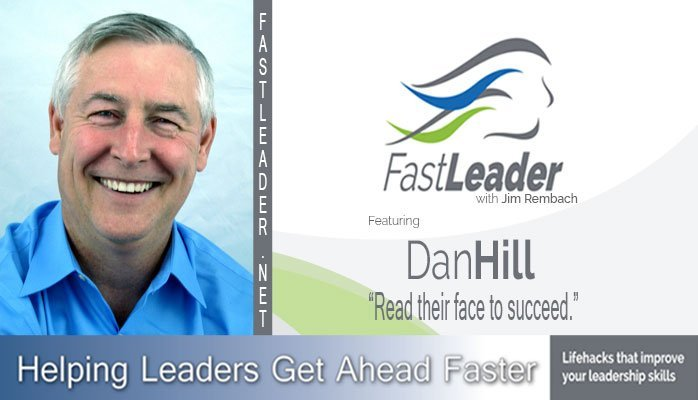 266: Dan Hill: Read their face to succeed