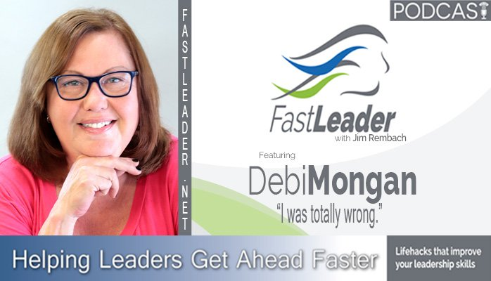 164: Debi Mongan: I was totally wrong