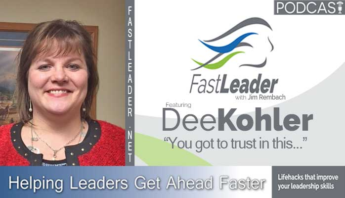 003: Dee Kohler: You got to trust in this