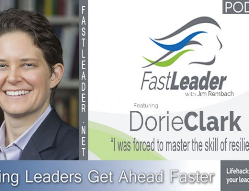 126: Dorie Clark: I was forced to master the skill of resiliency