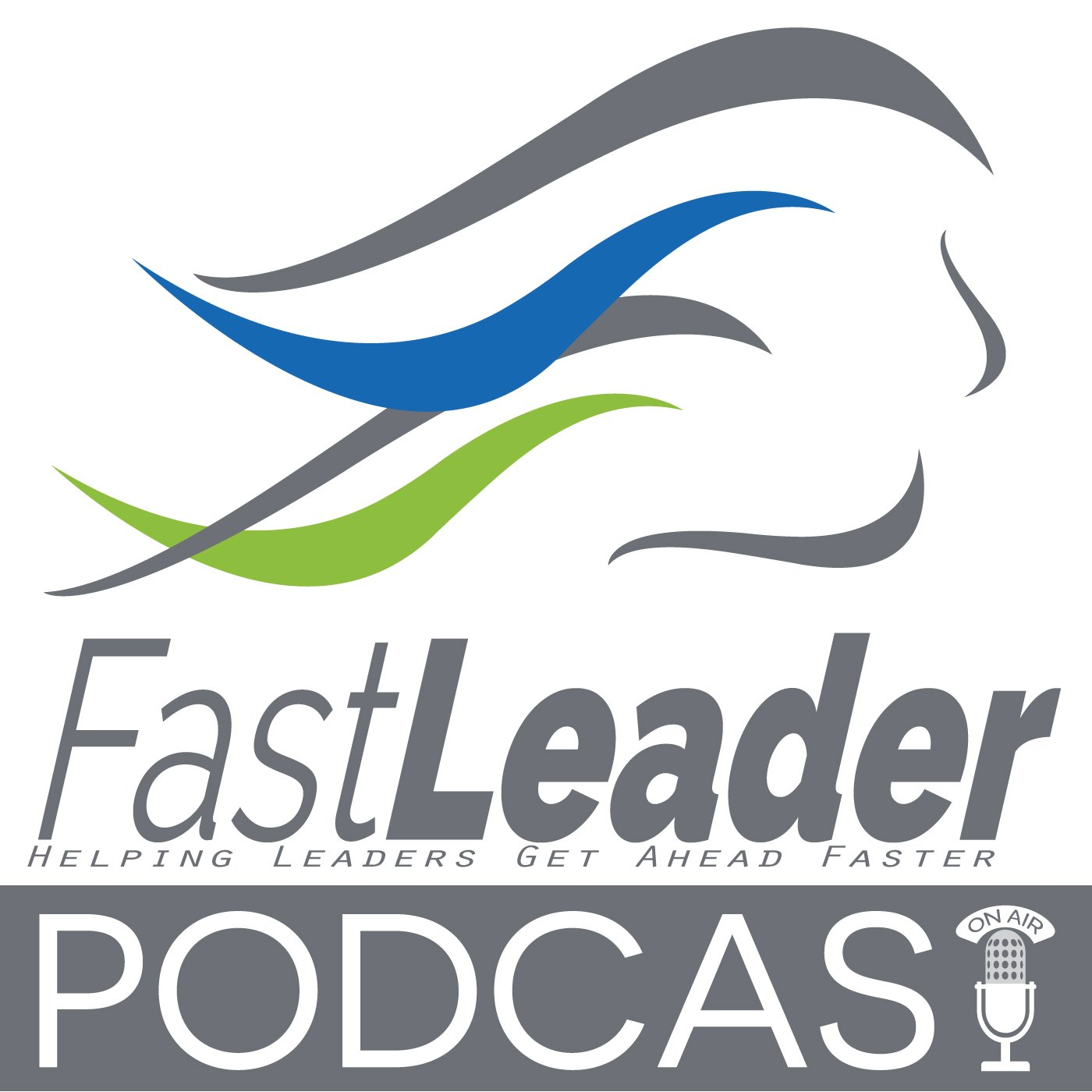 Fast Leader Show Podcast