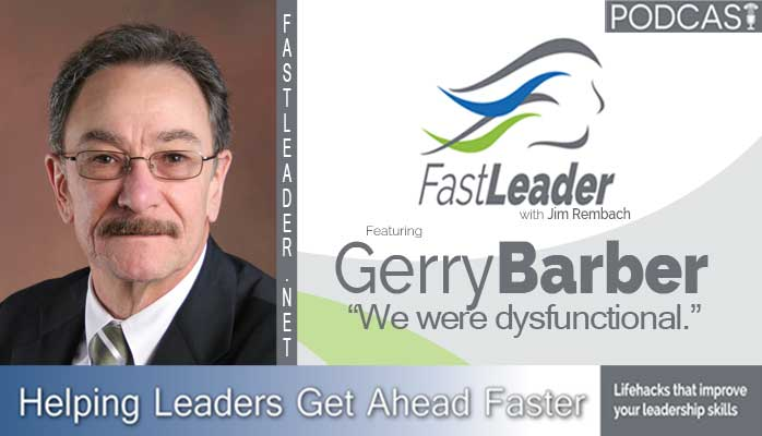 gerry-barber-leadership-podcast-banner-fastleadershow
