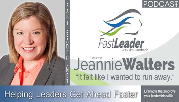 jeannie walters leadership podcast fast leader show