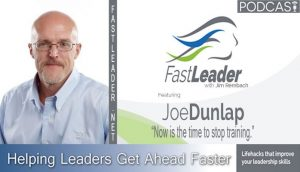 Joe Dunlap | Now is the time to stop training