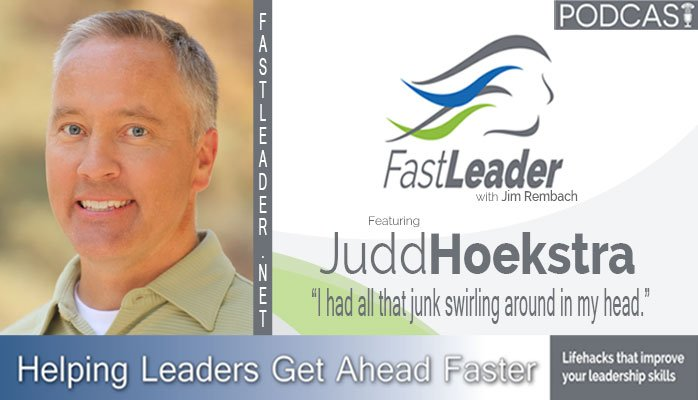 Judd Hoekstra leadership podcast