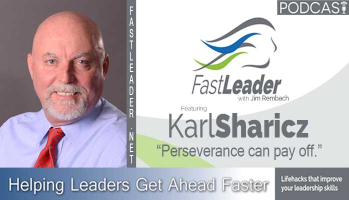 leadership podcast karl sharicz fastleadershow