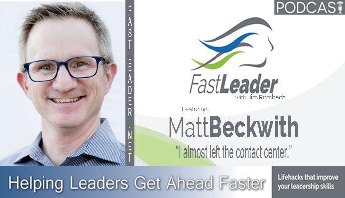 leadership-podcast-matt-beckwith-fastleadershow