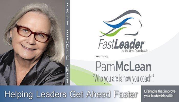 Pam McLean | Self as Coach Self as Leader