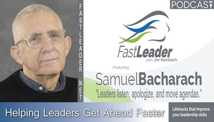 Samuel Bacharach | Transforming the Clunky Organization