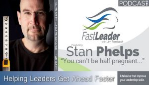 Stan Phelps on the Fast Leader Show