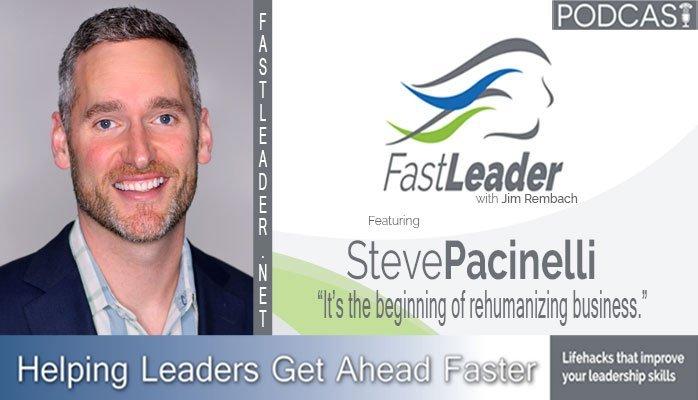 Steve Pacinelli | Rehumanize Your Business